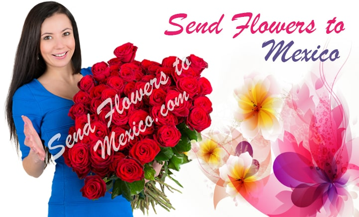 Send Flowers To Mexico